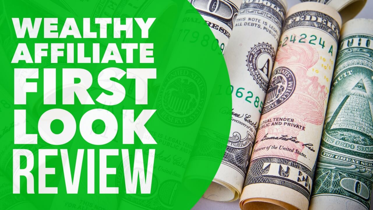 An Inside Look at Wealthy Affiliate Review 2017 First Look