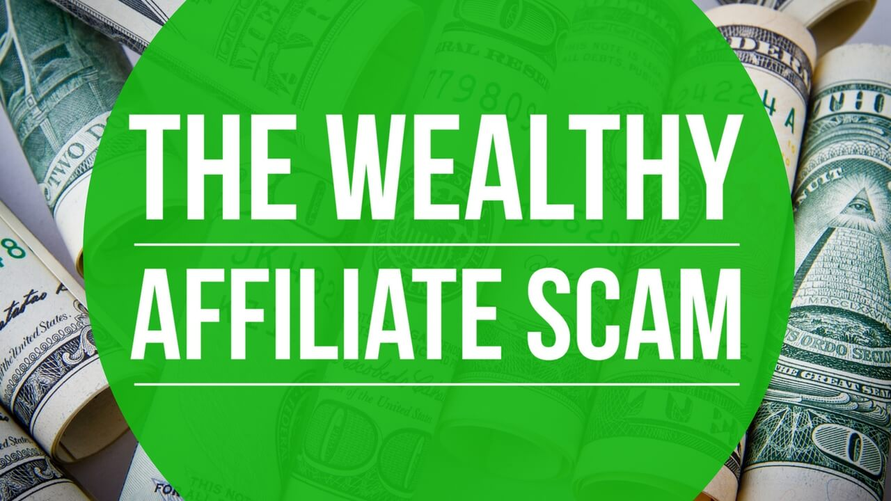 The Weathly Afilliate Scam