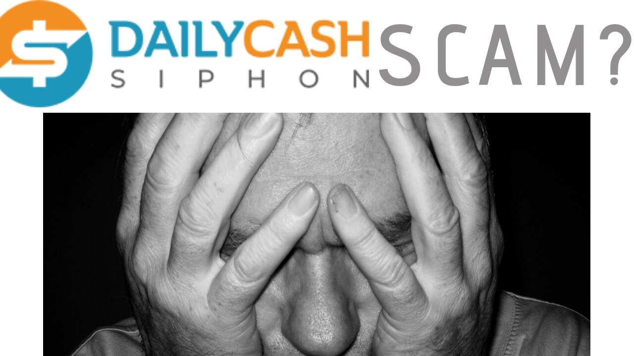 Daily Cash Siphon Scam Legit Review
