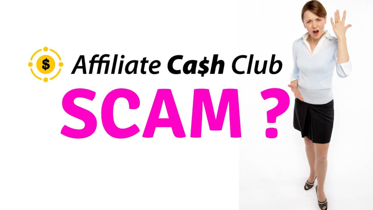 Affiliate Cash Club scam review or legit
