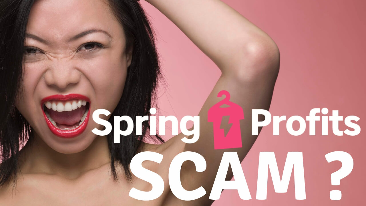 Spring Profits review scam or legit