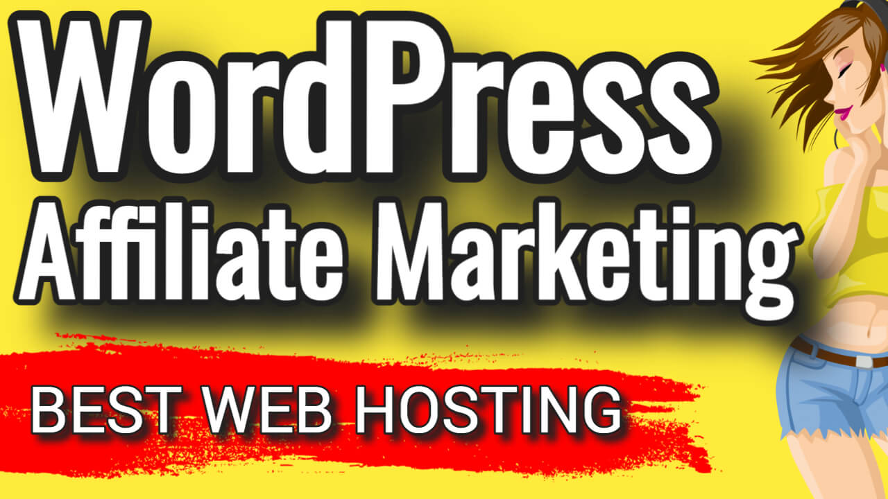 What's The Best Web Hosting For Affiliate Marketing