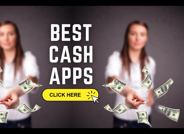 Best Cash Apps
